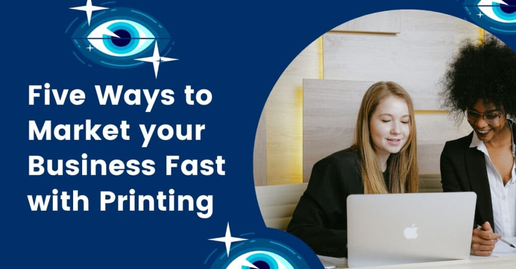 Five Ways to Market your Business Fast with Printing - banners printing