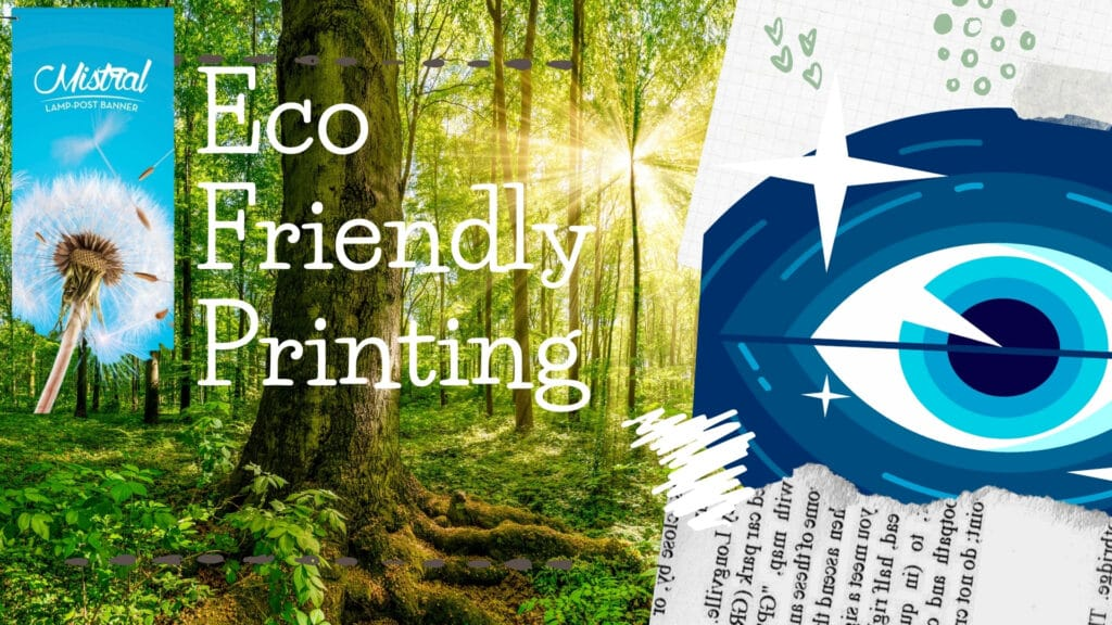 Eco Friendly Printing - banners printing uk